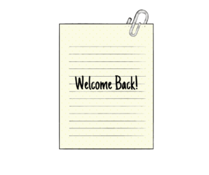 Note paper with Welcome Back greeting